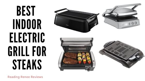 Best Indoor Electric Grill For Steaks